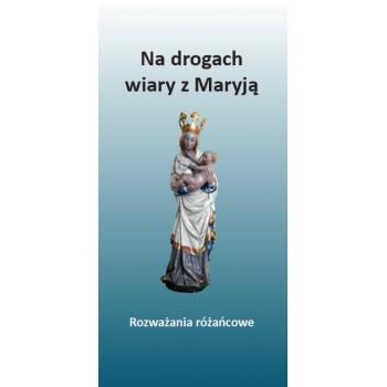 Na drogach wiary z Maryją