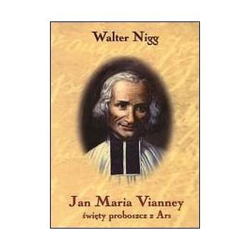 Jan Maria Vianney. Święty...