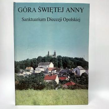 Góra św. Anny. Sanktuarium...